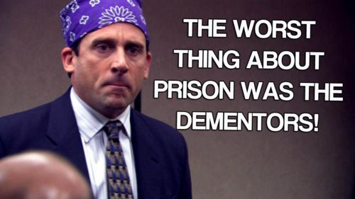 The worst thing about prison was the dementors!